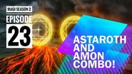 LORD KOUEN AND ALIBABA'S EXTREME MAGIC Astaroth and Amon Combo Magi Season 2 - Episode 23 🔥🔥🔥-0