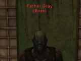 Enemy: Father Gray