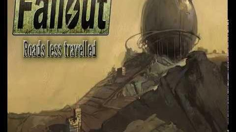 Fallout- Roads Less Travelled