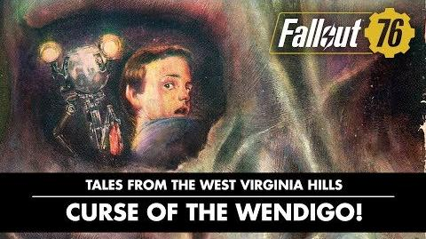 Fallout 76 – Tales from The West Virginia Hills Curse of the Wendigo! Video