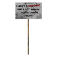 Fallout 76 Protest Sign 10 Aint a Commie