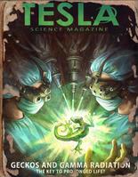 Tesla geckos and gamma radiation