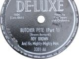 Butcher Pete (Part 1)
