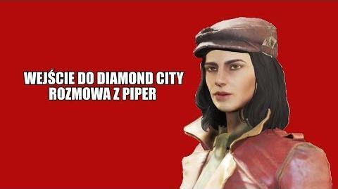 Wejście do Diamond City i rozmowa z Piper