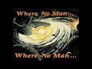 Where No Man 22 - Banned From Argo -HQ-