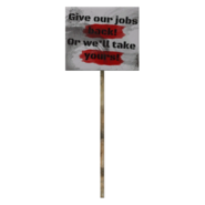Fallout 76 Protest Sign 7 Give Jobs Back