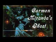 Carmen Miranda's Ghost 12 - Spacer's Home -HQ-