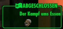 FOS Quest-Zufallsbegegnung-Der Kampf ums Essen!-Msg-Abgeschlossen