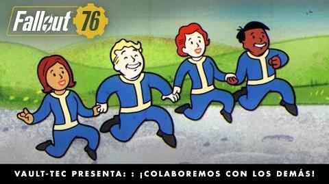 Fallout 76 – Vault-Tec presenta ¡Colaboremos con los demás! (vídeo sobre el multijugador).
