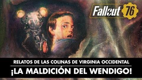 Fallout 76 – Relatos de las colinas de Virginia Occidental ¡La maldición del wendigo!