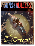 Guns and bullets - Street Guns of Detroit