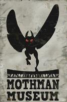 F76 Mothman Museum Poster