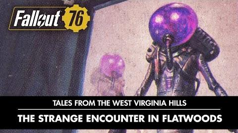 Fallout 76 – Tales from The West Virginia Hills Who Goes There? The Strange Encounter In Flatwoods