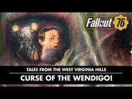 Fallout 76 — Истории с холмов Западной Вирджинии- «Проклятие вендиго!»