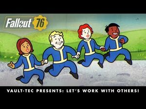 Fallout 76 – Vault-Tec Presents- Let's Work with Others! Multiplayer Video PEGI