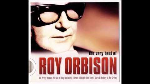 Roy_Orbison-_You_Got_It_(HQ)