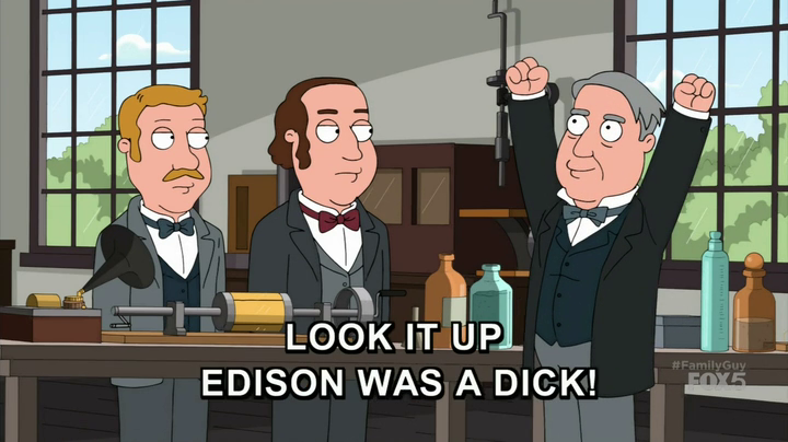 Edison Was a Dick