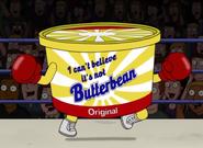 I Can't Believe It's Not Butterbean