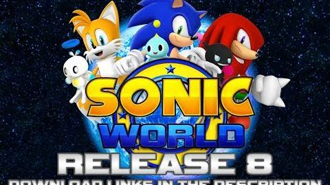 Sonic World - Release 8 (Download & Trailer)