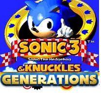 Sonic 3 & Knuckles Generations.jpg