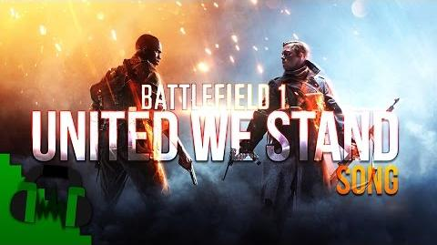 """DAGames - """"United We Stand"""" Battlefield 1 Song"""