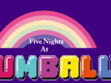 Five Nights At Gumball's