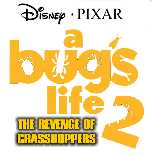Disney PIXAR's A Bug's Life 2: The Revenge of the Grasshoppers