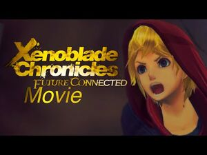 Xenoblade Chronicles Definitive Edition- Future Connected Movie