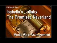 Isabella's Lullaby-The Promised Neverland -Music Box-