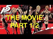 Persona 5 THE MOVIE -PART 1-2--2