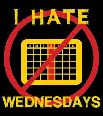 I Hate Wednesdays (Part 1)