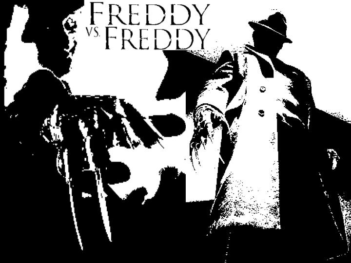 Freddy vs. Freddy