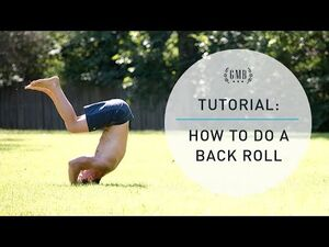 Back Roll Tutorial - How to Do a Backward Roll
