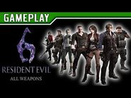 RESIDENT EVIL 6 - All Weapons (Todas as Armas)