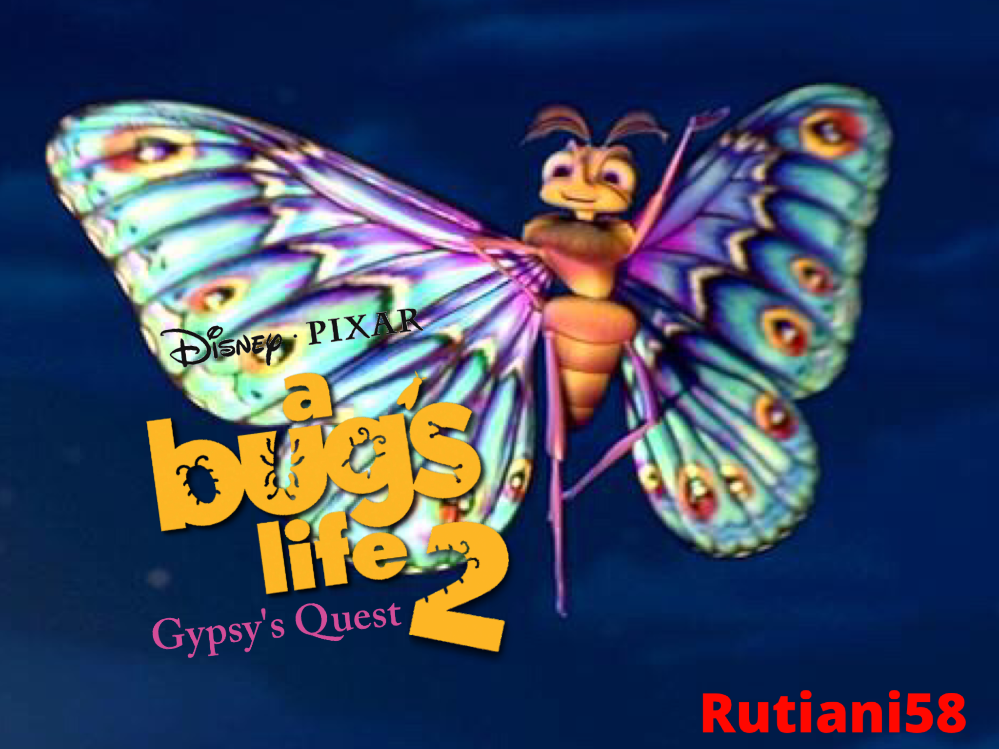 Gypsy's Quest (A Bug's Life sequel)
