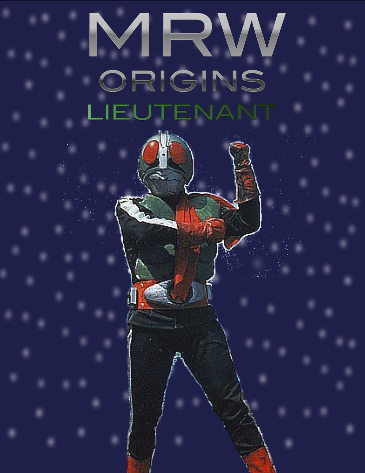 MRW Origins: Lieutenant