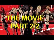 Persona 5 THE MOVIE -PART 2-2--2