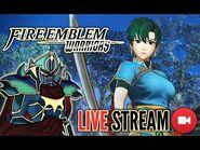 Fire Emblem Warriors Lyn History Mode Live Stream