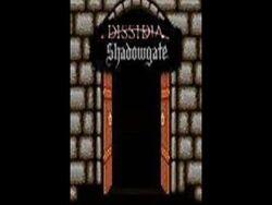 Dissidia- Shadowgate (Prologue)