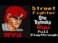 Street Fighter One REMAKE (Ryu) Full playthrough