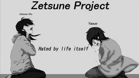 -Yasuo and Zetsune Oto- Hated by Life Itself -VOCALOID 4 Fanloids-