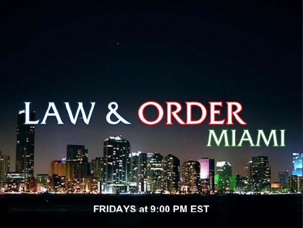 Law & Order: Miami