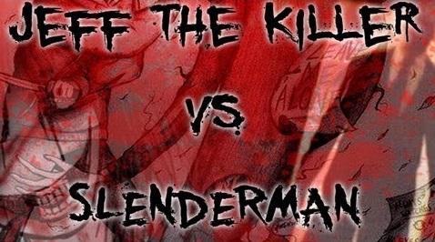 Slenderman vs Jeff The Killer
