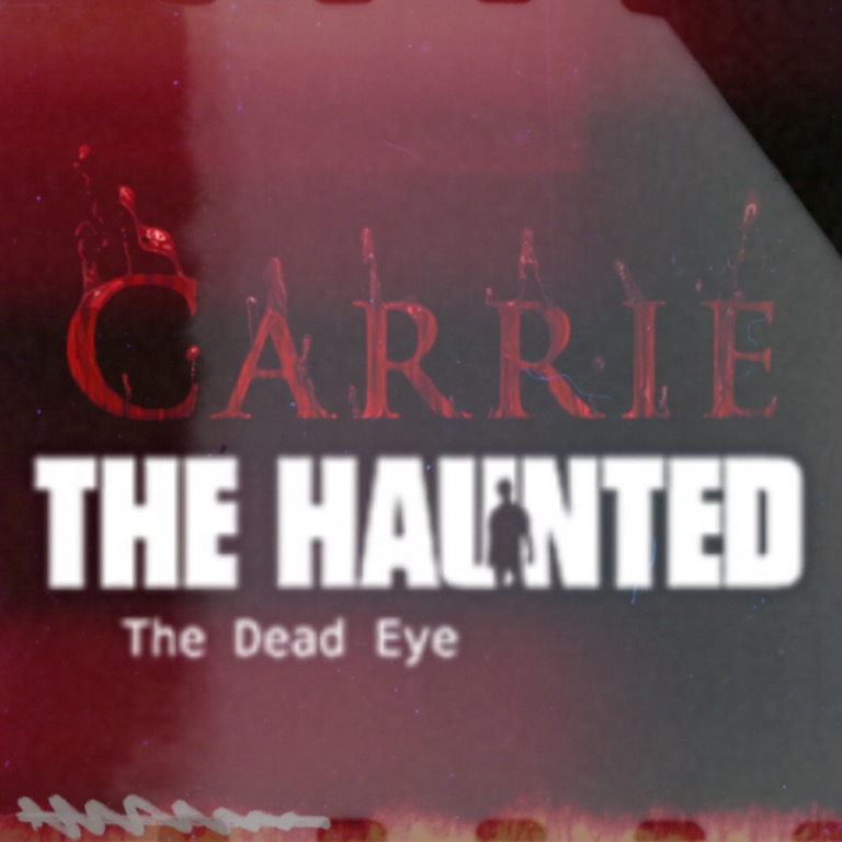 Carrie: The Haunted Dead