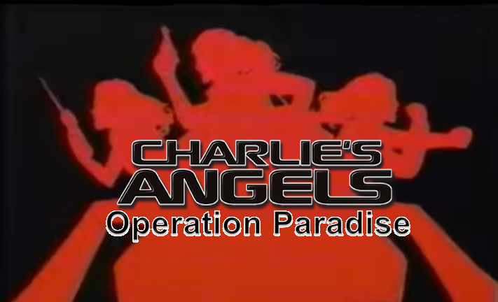 Charlie's Angels: Operation Paradise
