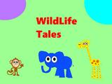 Wildlife Tales