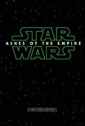 Star Wars Episode VII- Ashes of The Empire Poster.jpg