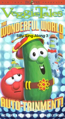 Silly Sing-Along 3 The Wonderful World of Auto-Tainment 2002 VHS.PNG