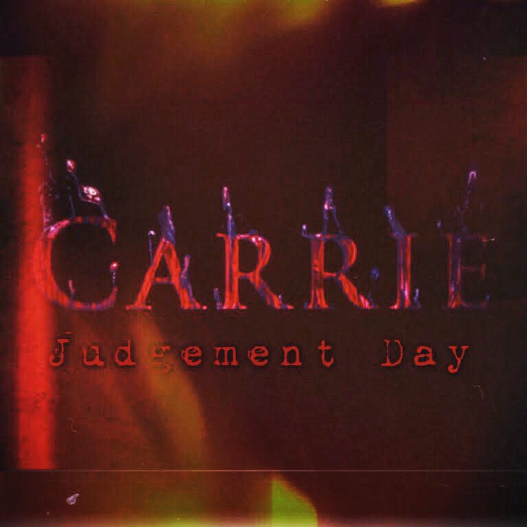 Carrie: Judgement Day