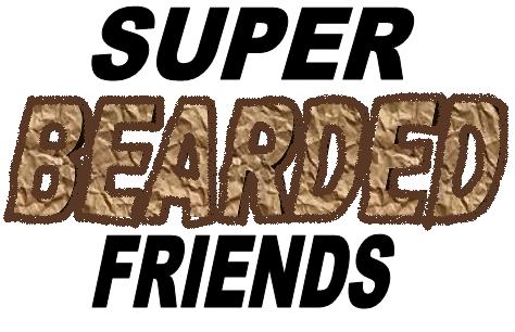 Super Bearded Friends